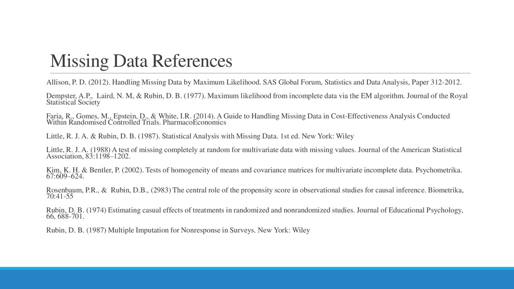 Missing Data References Allison, P. D. (2012). ...