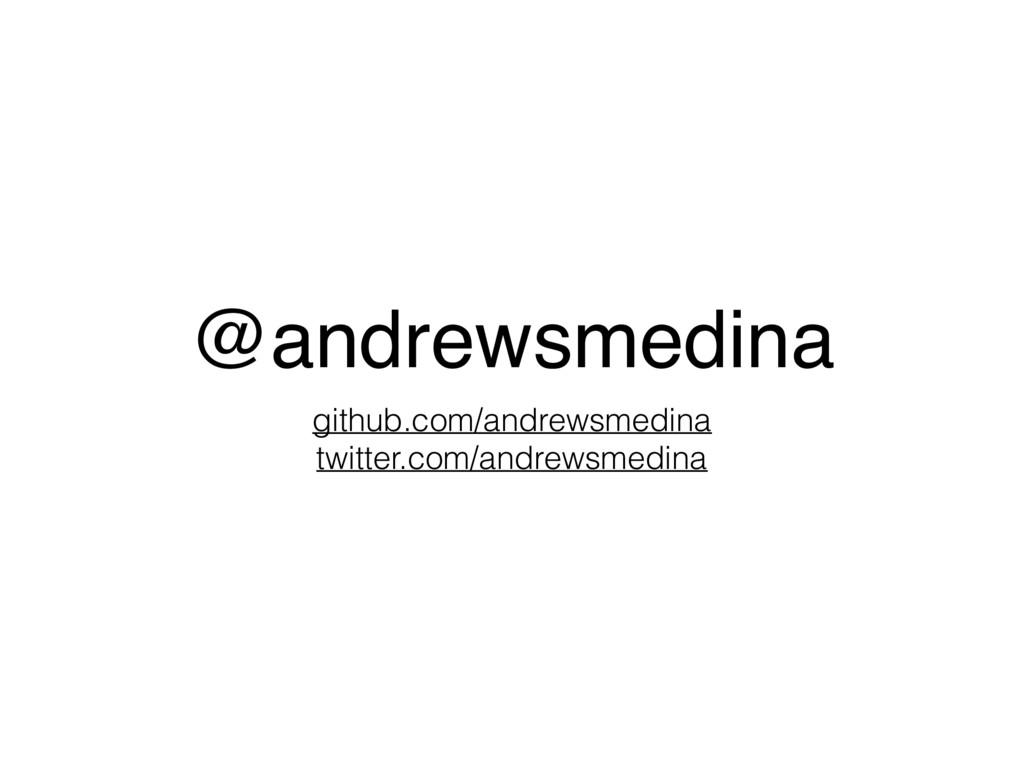 @andrewsmedina github.com/andrewsmedina twitter...