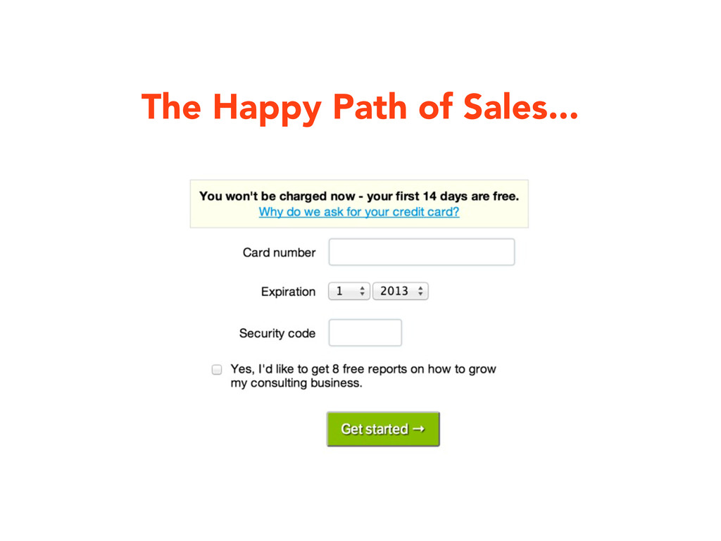 The Happy Path of Sales...