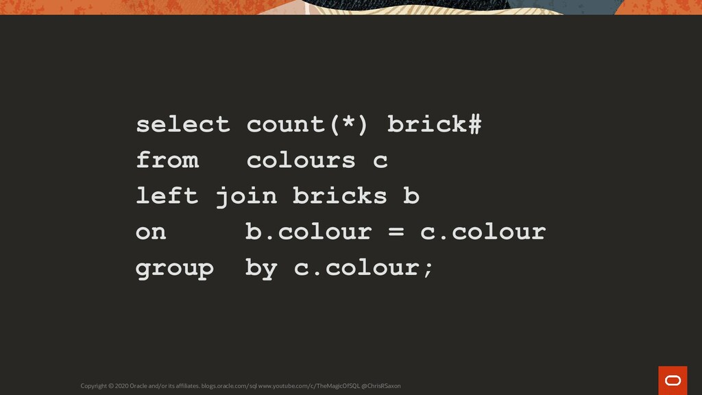 select count(*) brick# from colours c left join...