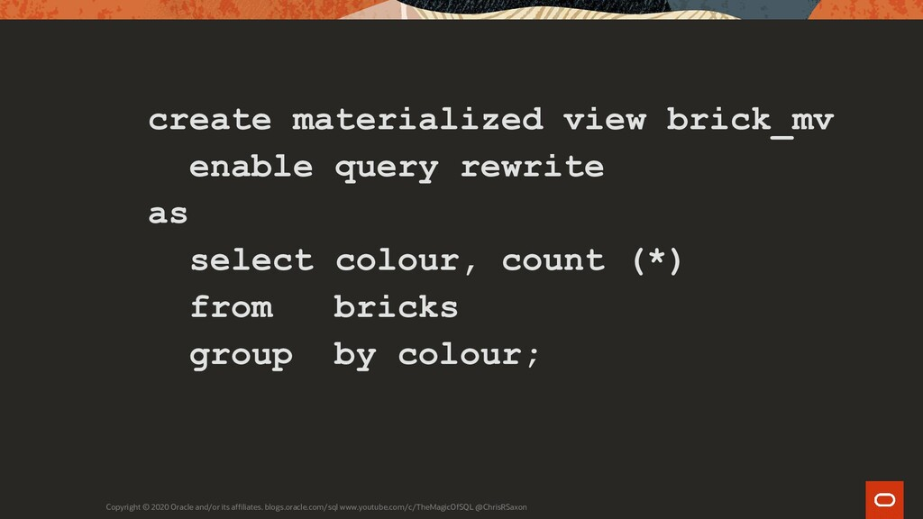 create materialized view brick_mv enable query ...