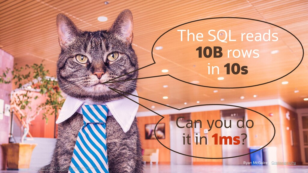 The SQL reads 10B rows in 10s Can you do it in ...