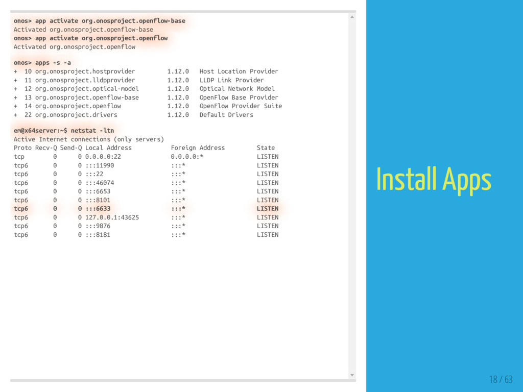 onos> app activate org.onosproject.openflow-bas...
