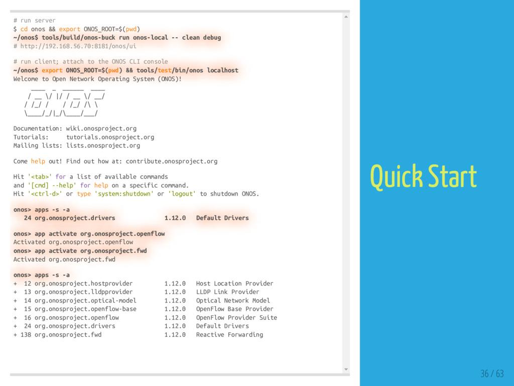 # run server $ cd onos && export ONOS_ROOT=$(pw...
