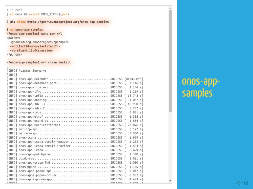# in case $ cd onos && export ONOS_ROOT=$(pwd) ...