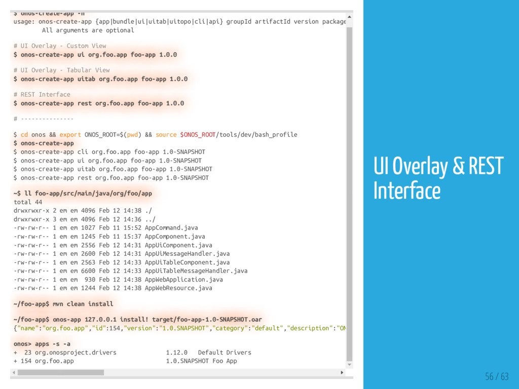 $ onos-create-app -h usage: onos-create-app {ap...