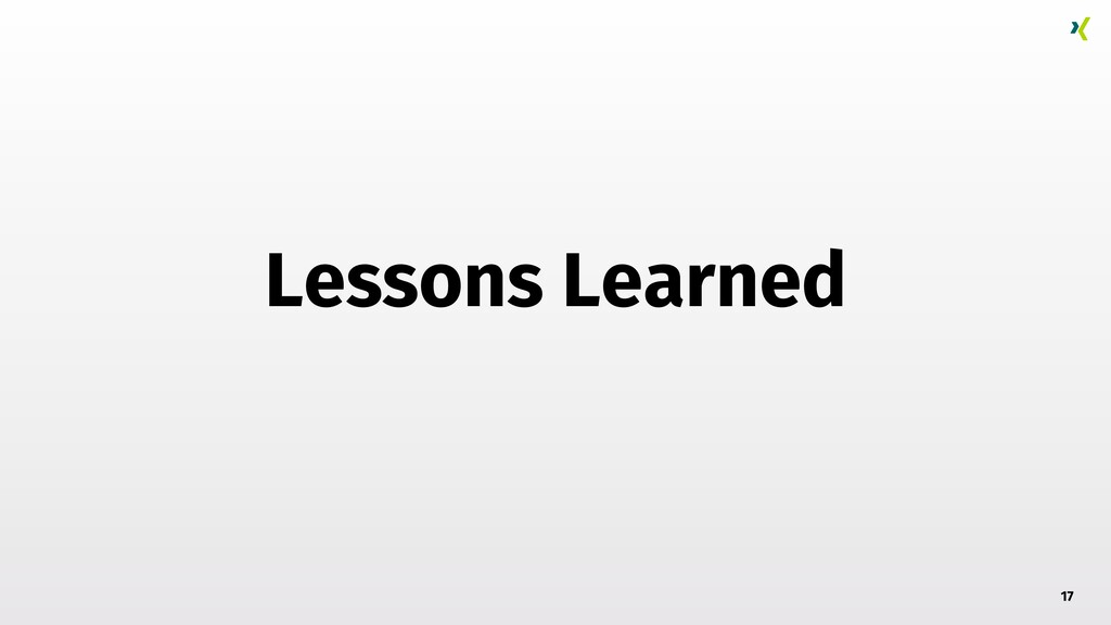 Lessons Learned 17
