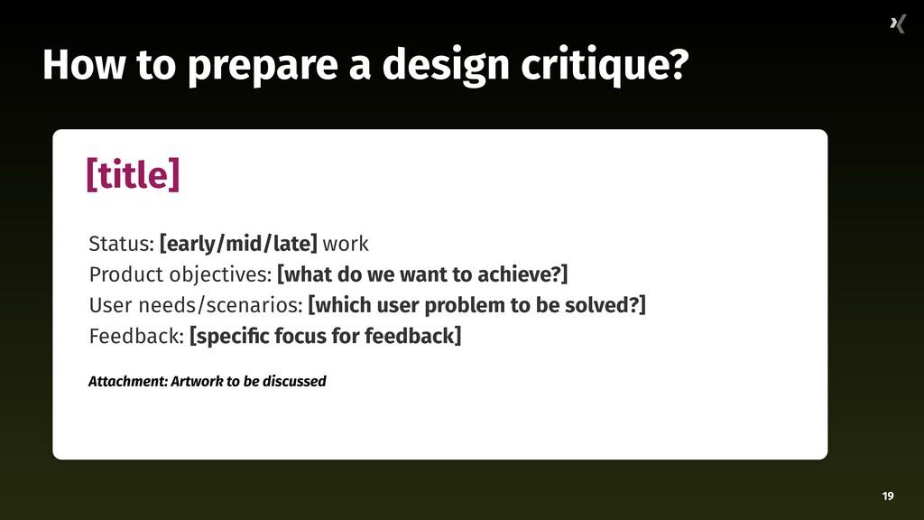 19 How to prepare a design critique? [title] St...
