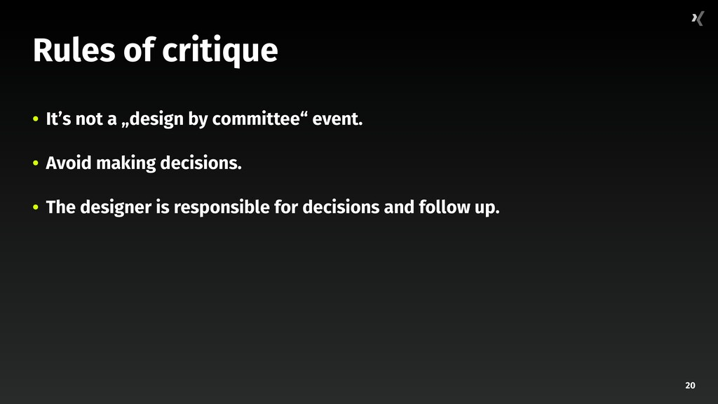 """20 Rules of critique • It's not a """"design by co..."""