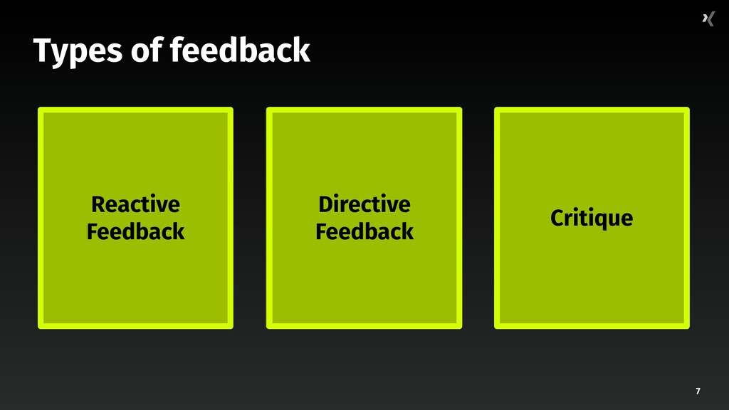 """7 Types of feedback """"Good lord, that's awful."""" ..."""