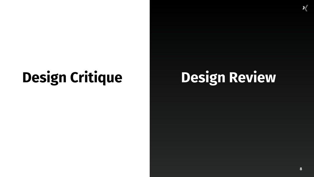 8 Design Critique Design Review