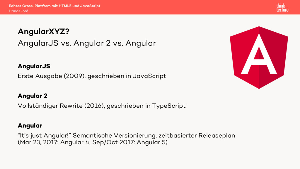 AngularJS vs. Angular 2 vs. Angular AngularJS E...