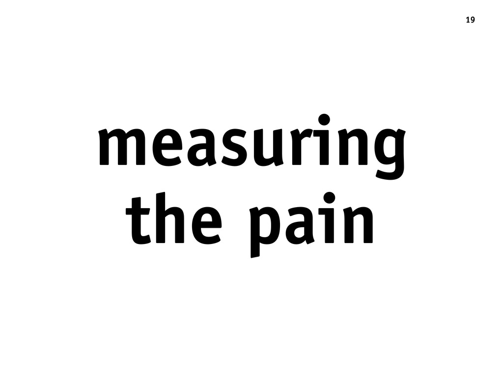 19 measuring the pain