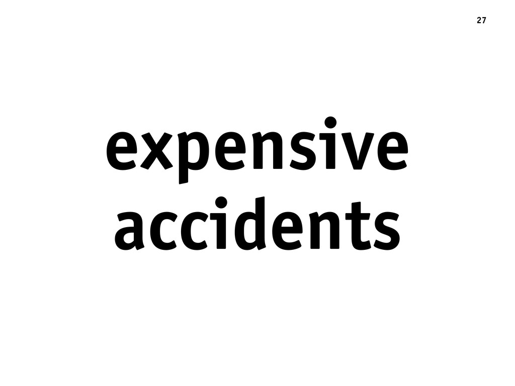 expensive accidents 27