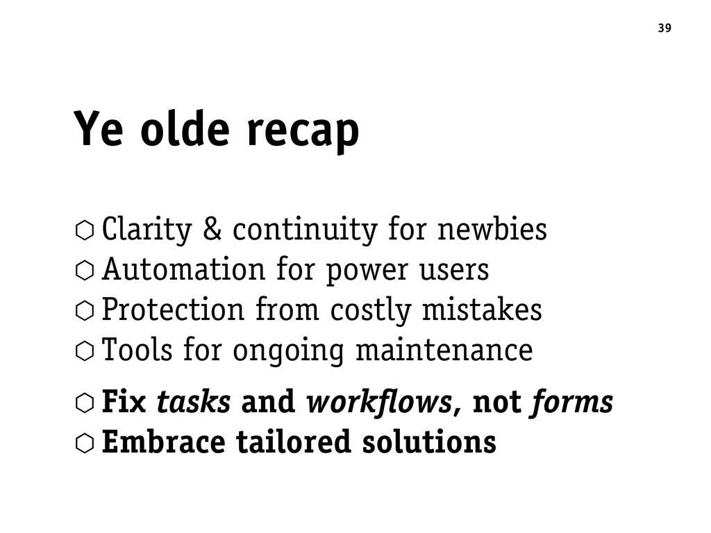 Ye olde recap 39 ⬡ Clarity & continuity for new...