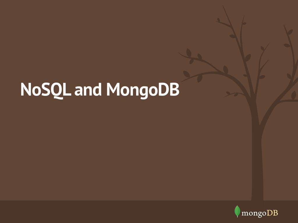 NoSQL and MongoDB