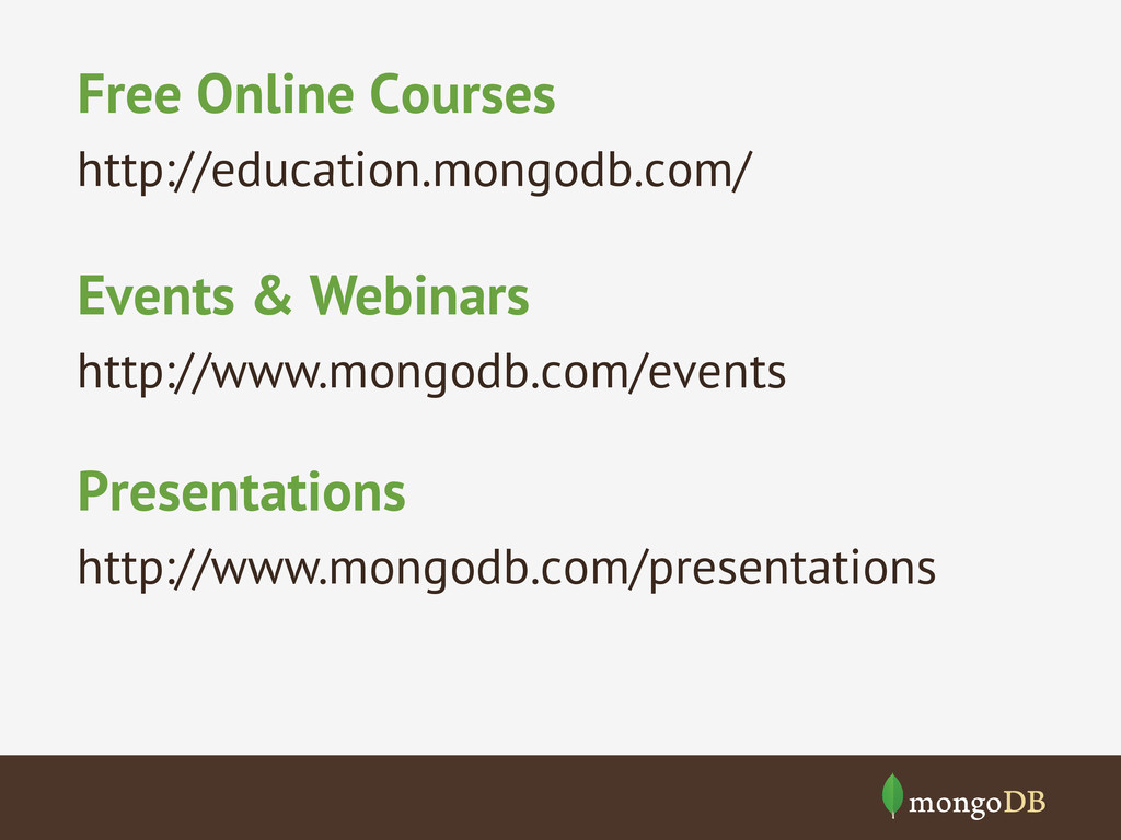 Free Online Courses http://education.mongodb.co...