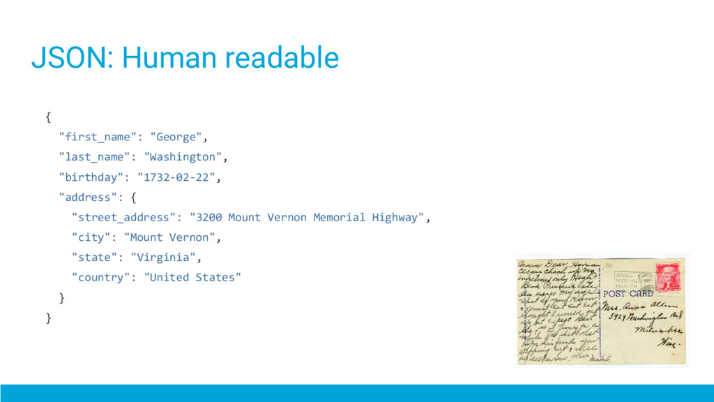 """JSON: Human readable { """"first_name"""": """"George"""", ..."""