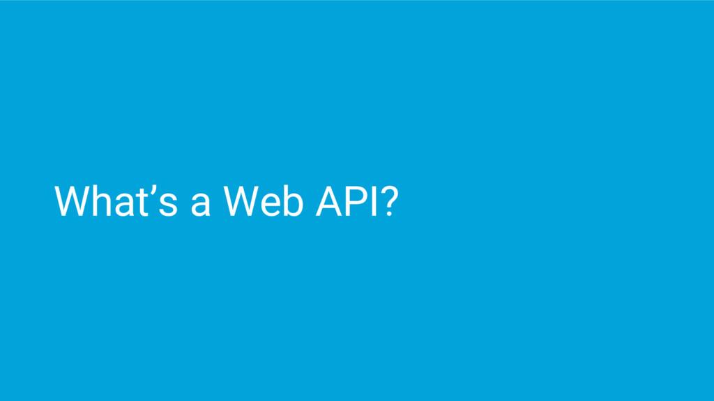 What's a Web API?
