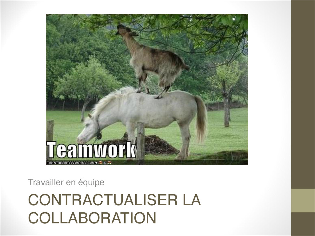 CONTRACTUALISER LA COLLABORATION Travailler en ...