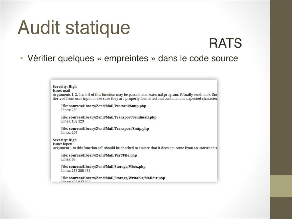 Audit statique • Vérifier quelques « empreintes...