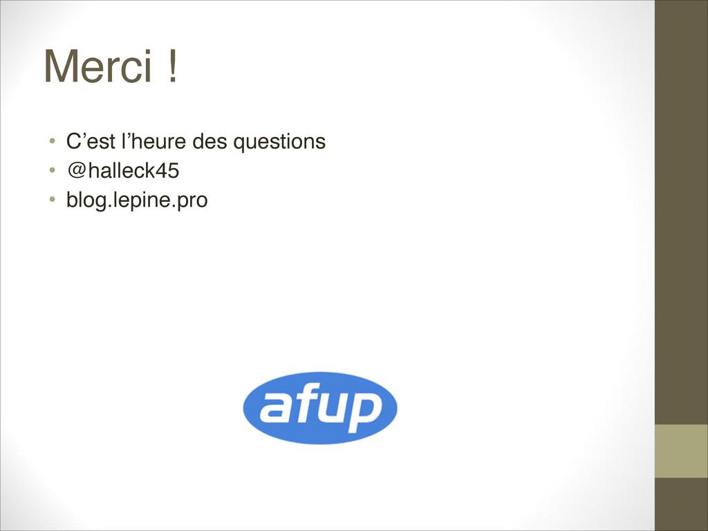 Merci ! • C'est l'heure des questions • @halle...