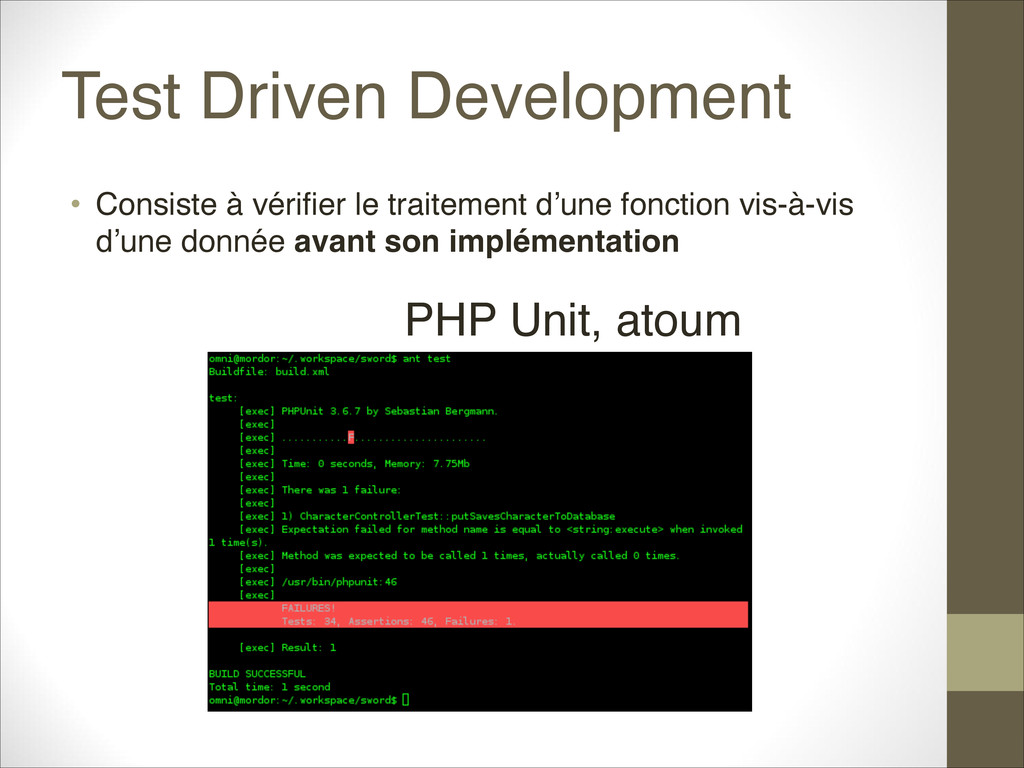 Test Driven Development • Consiste à vérifier l...