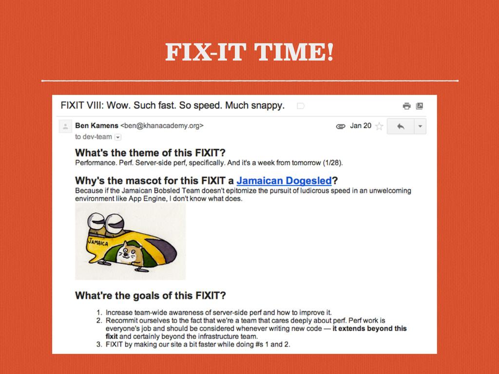 FIX-IT TIME!
