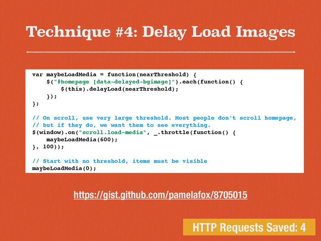 Technique #4: Delay Load Images HTTP Requests S...