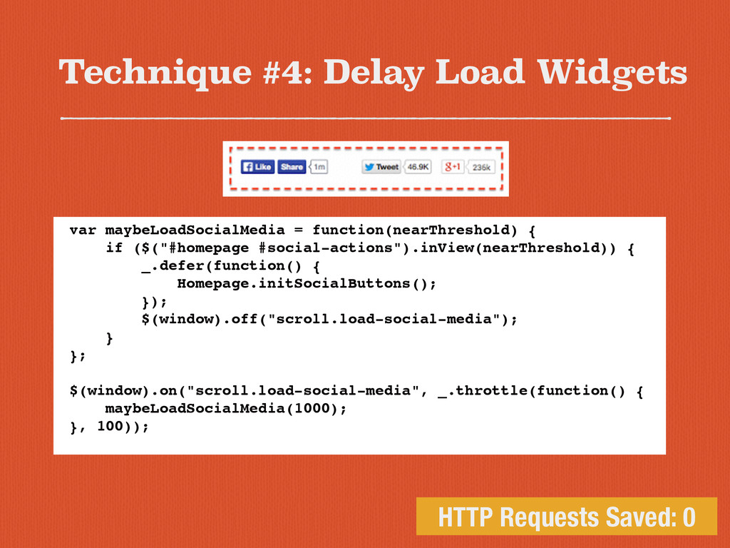 Technique #4: Delay Load Widgets HTTP Requests ...