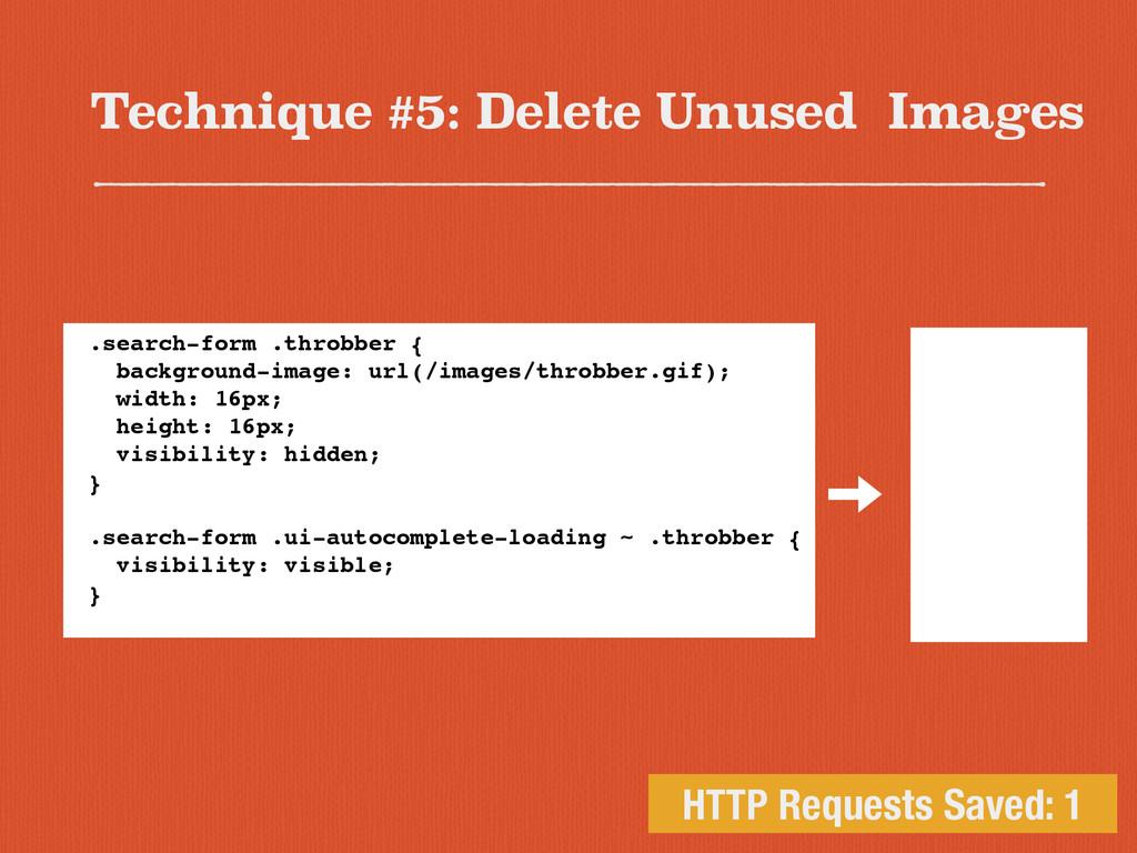 Technique #5: Delete Unused Images HTTP Request...