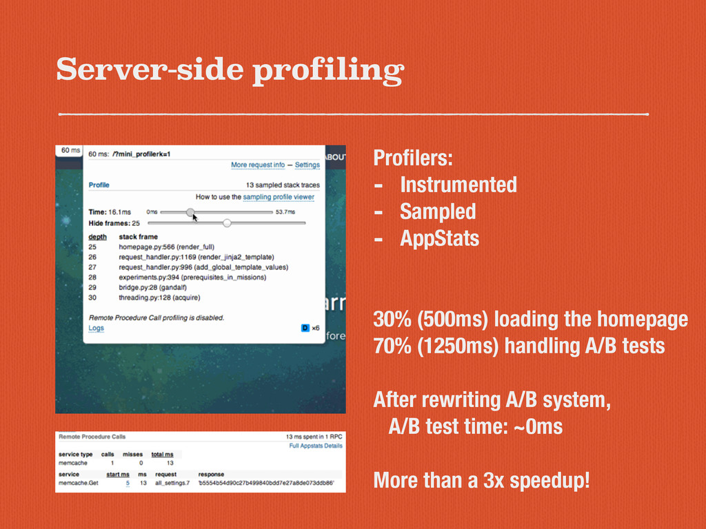 Server-side profiling Profilers: - Instrumented ...