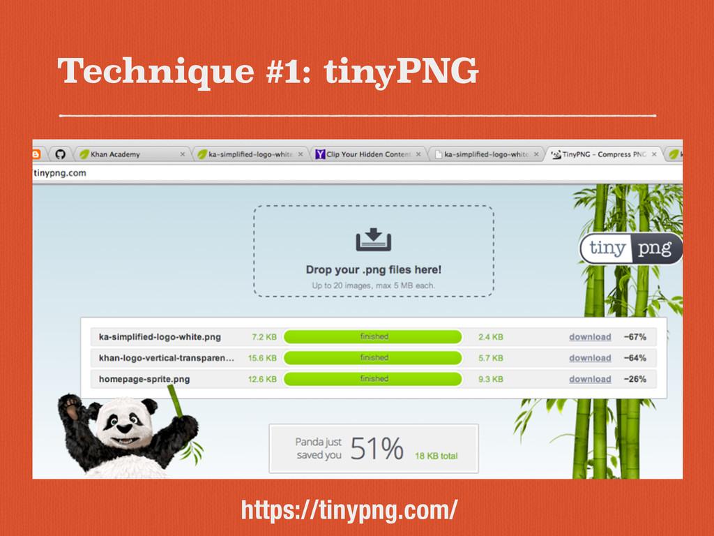 Technique #1: tinyPNG https://tinypng.com/