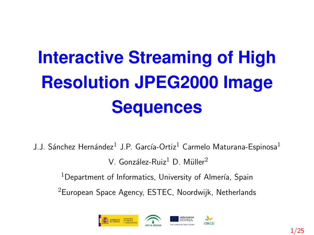Interactive Streaming of High Resolution JPEG20...