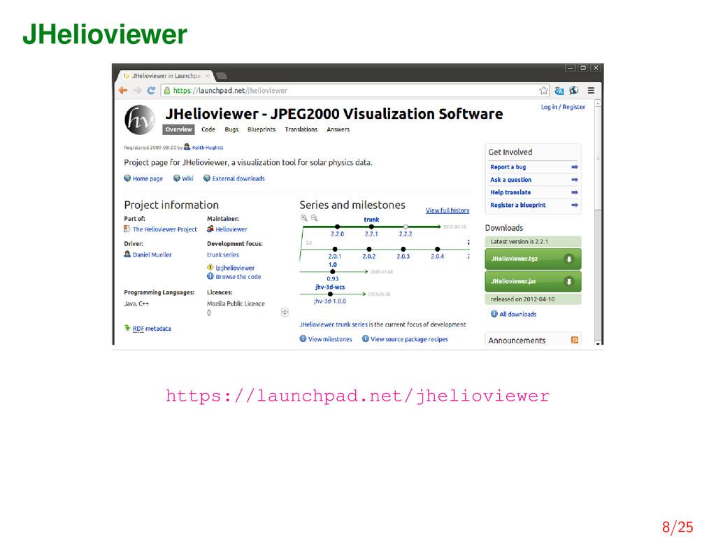 JHelioviewer https://launchpad.net/jhelioviewer...