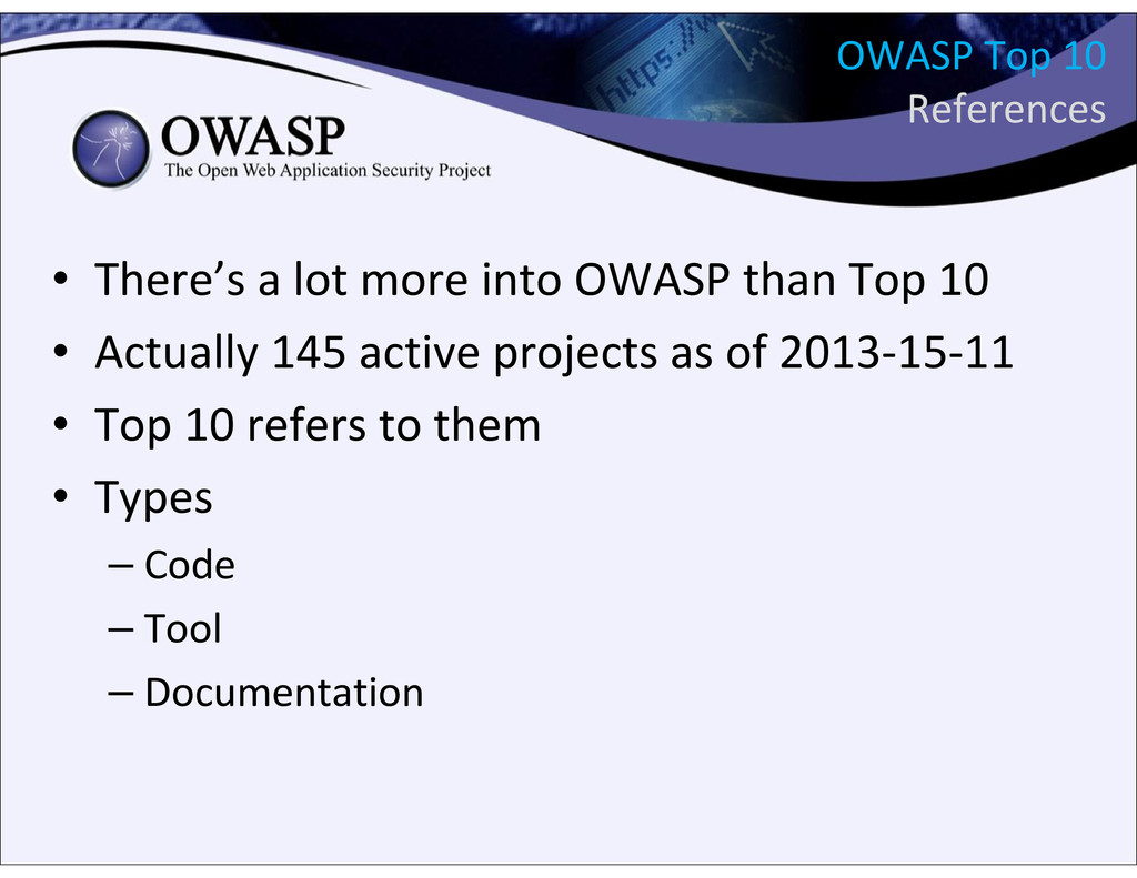 OWASP Top 10 References • There's a lot more in...