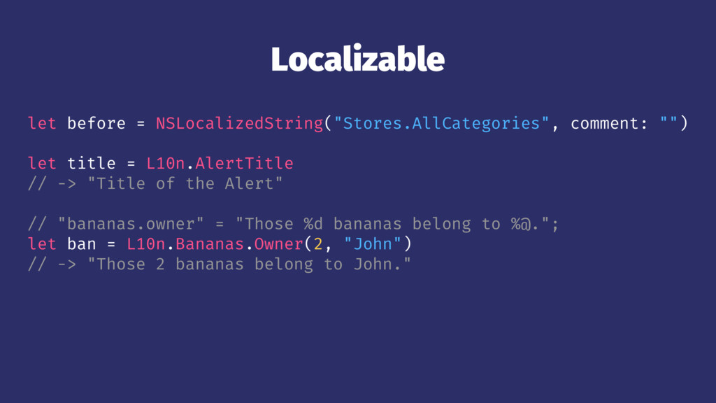 "Localizable let before = NSLocalizedString(""Sto..."