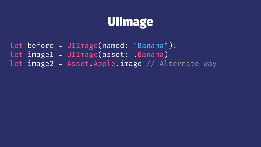 "UIImage let before = UIImage(named: ""Banana"")! ..."