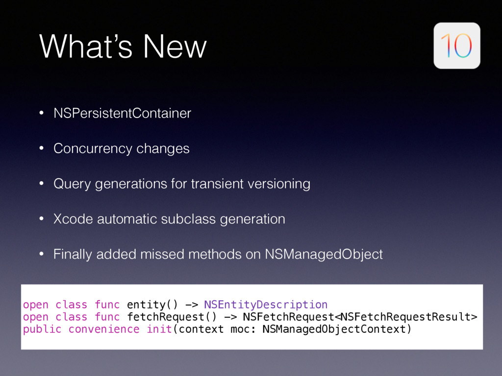 What's New • NSPersistentContainer • Concurrenc...