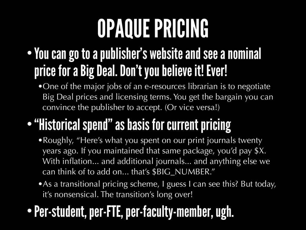 OPAQUE PRICING •You can go to a publisher's web...