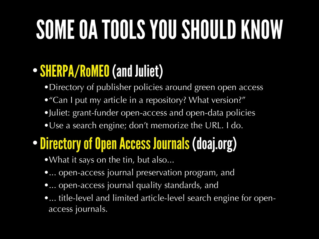 SOME OA TOOLS YOU SHOULD KNOW •SHERPA/RoMEO (an...