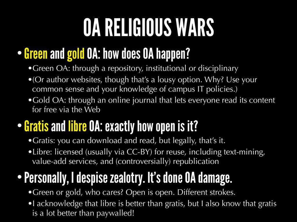 OA RELIGIOUS WARS •Green and gold OA: how does ...