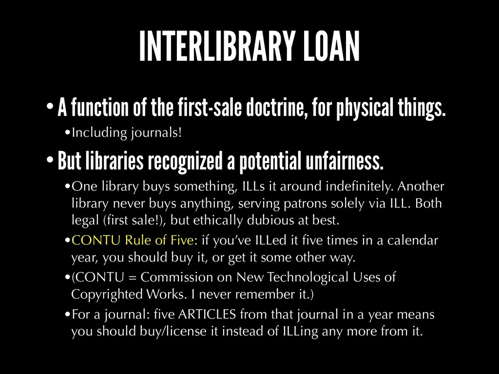 INTERLIBRARY LOAN •A function of the first-sale...