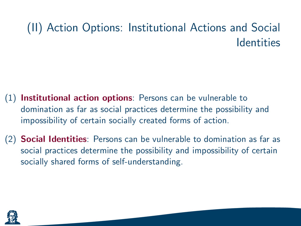 (II) Action Options: Institutional Actions and ...