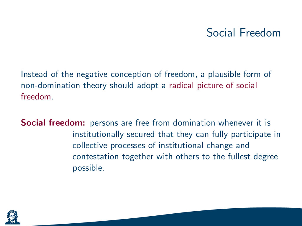 Social Freedom Instead of the negative concepti...