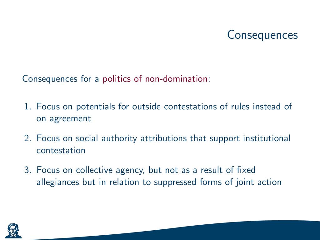 Consequences Consequences for a politics of non...