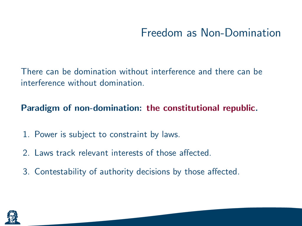 Freedom as Non-Domination There can be dominati...