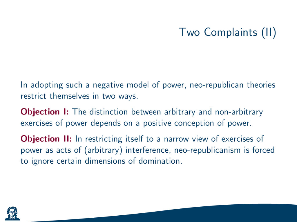 Two Complaints (II) In adopting such a negative...