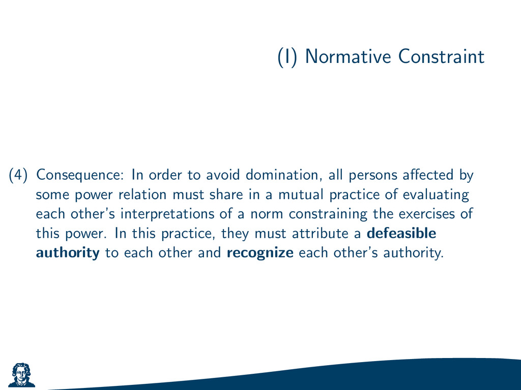 (I) Normative Constraint (4) Consequence: In or...