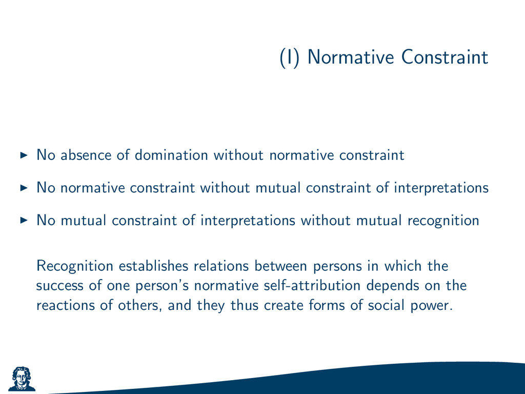 (I) Normative Constraint No absence of dominati...